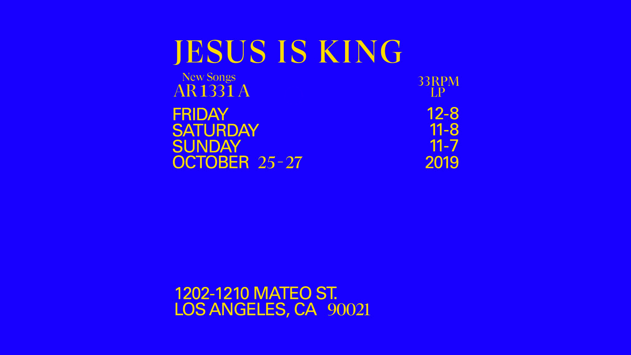 Jesus Is King Installation in Downtown LA Details